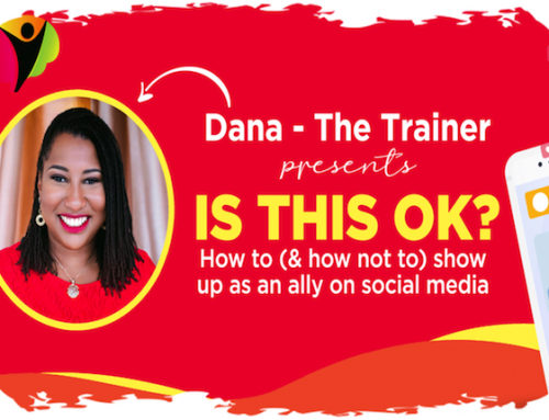 "Free Dana The Trainer Workshop – ""Is This Ok?"""