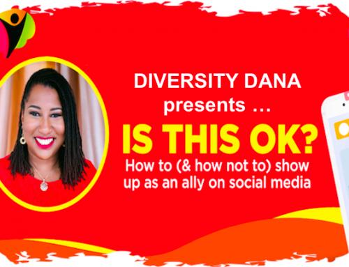 "Free Diversity Dana Workshop – ""Is This Ok?"""